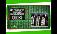 [Cipher & Key] Cryptography: The Science of Making and Breaking Codes